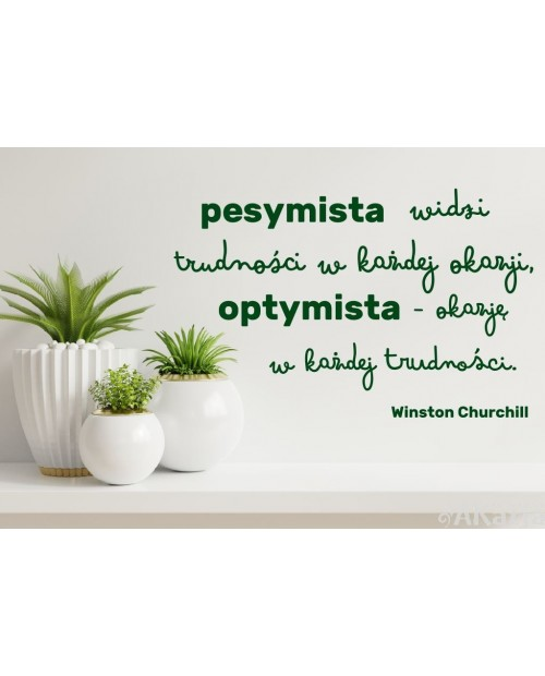 Naklejka na ścianę: Pesymista widzi trudności w każdej okazji