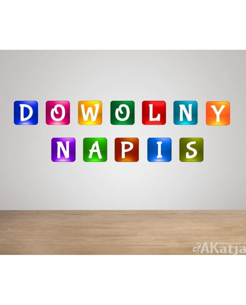 Naklejka kolorowa: DOWOLNY NAPIS