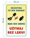 Szczotka to nie granat używaj bez lęku
