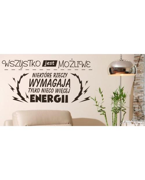 Napis - wszystko jest możliwe - więcej energii