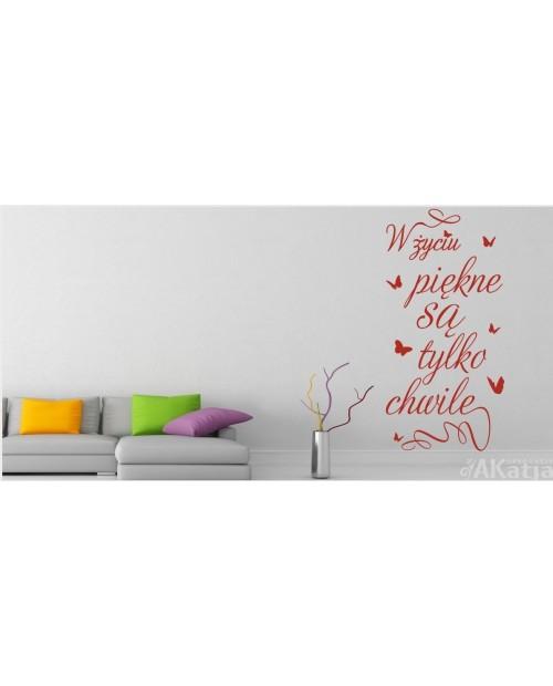 W życiu piękne są tylko chwile - napis i motylki