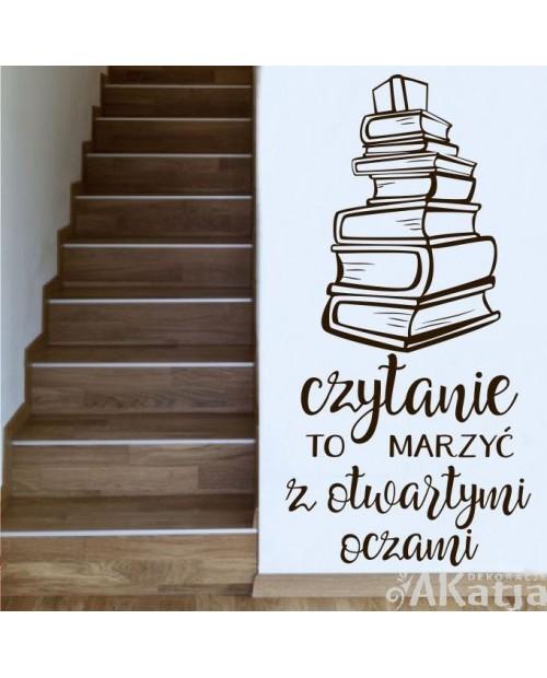Czytanie to marzyć z otwartymi oczami