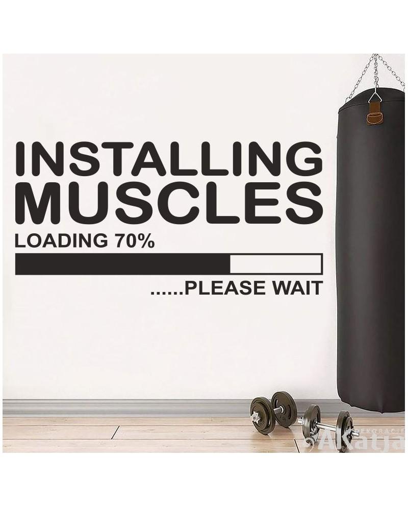 Installing Muscles - naklejka do siłowni